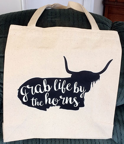 Grab Life By The Horns TOTE 15 X 13 inches